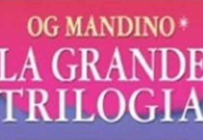 La bellissima storia di Og Mandino: Da Ubriacone ad autore di successo